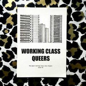 WORKING CLASS QUEERS #1